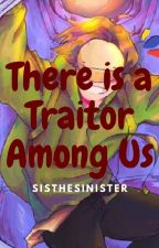 There Is A Traitor Among Us (MCYT fanfic) 《BOOK ONE》〈COMPLETED〉 by ThatAmazingSis