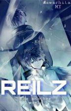REILZ [ the another world ] oleh Elisasevennight