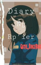 Diary ng Rp'ier by BinibiningKamatis