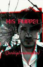 His Puppet (Darkiplierxreader) by Alisnia