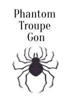 Gon Phantom Troupe AU by killuasgonkink