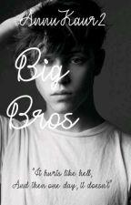 Big Bros'_ by AnnuKaur2