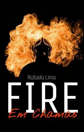 Fire - Em Chamas by Raquanjo