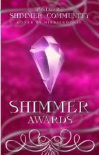 Shimmer Award {OPEN} by ShimmerCommunity