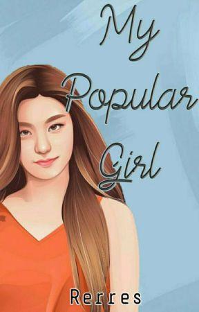 MY POPULAR GIRL! Paket Tanpa Nama? [on Going] by Rereee06