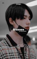 Glasses || seungjin/hyunmin by itshannytae0