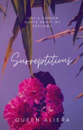 Surreptitious by queenaliera