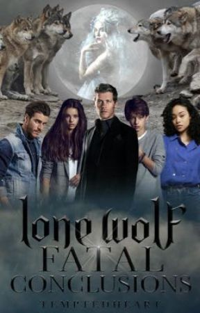 Lone Wolf: Fatal Conclusions  by TemptedHeart