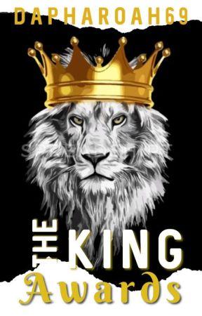 Dapharoah69's THE KING AWARDS by JabreelWilson