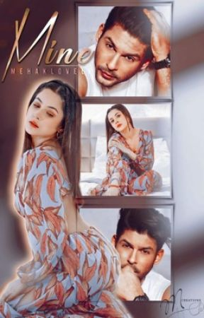 Mine (Sidnaaz) by mehaklovely