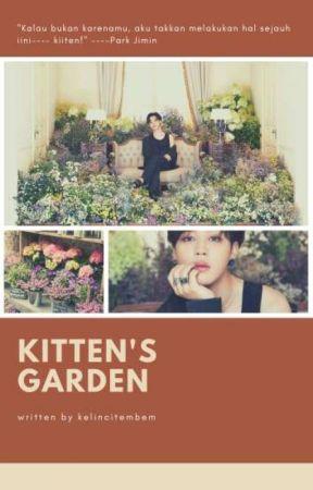 Kitten's Garden [pjm + myg] by kelincitembem__