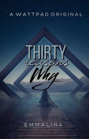 Thirty Reasons Why | ONGOING by -emmalina-