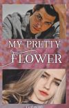 My Pretty Flower  cover