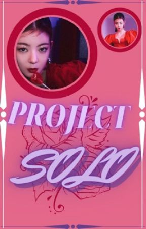 PROJECT SOLO [ONGOING] by JENTLEKill