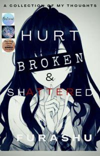 Hurt, Broken & Shattered cover