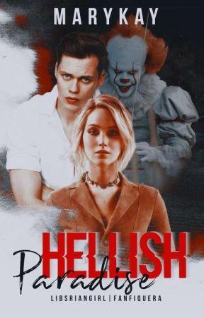 Hellish Paradise by -MaryKay-