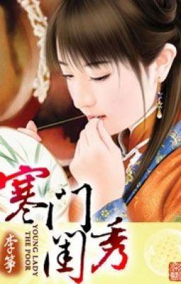 Đọc truyện Hàn môn khuê tú-xk-full