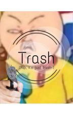 · Trash (Yup, Its Just Trash-) ·   Art Requests Open   by Not_Adii