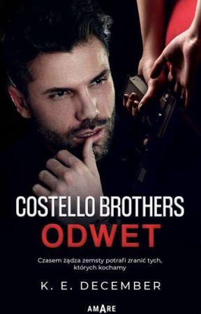Costello Brothers #2 Odwet ZOSTANIE WYDANE by K_E_December