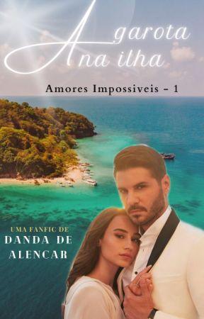Amores impossíveis - A garota na ilha by Danda_de_alencar