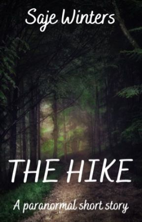 THE HIKE by SajeWinters