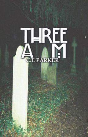 three am by chronicsoIitude