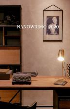 NANOWRIMO 2020 by shay_quill