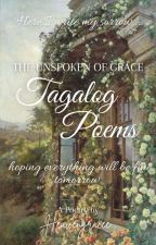 Tagalog Poems: The Unspoken of Grace by heavengracee