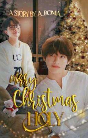 Merry Christmas, Holy! [HopeV] by a_roma_
