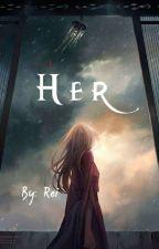 •Her• (Danplan x reader) by Its_Queen_Rei
