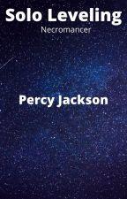 Solo Leveling (Percy Jackson) by Minivan101