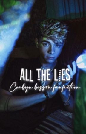 ALL THE LIES ✧ Corbyn Besson  by stylesky_