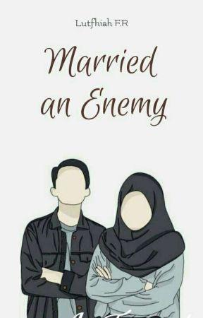 Merried An Enemy by Lutfhiah_FR