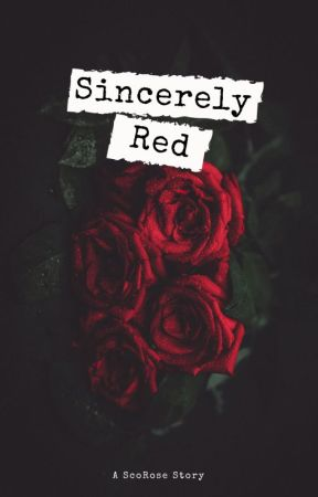 Sincerely Red │Rose Weasley x Scorpius Malfoy by lexirachel