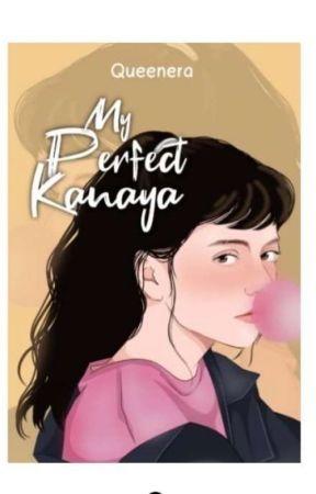 MY PERFECT KANAYA [ TAMAT ] by QUENN2810