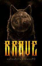 BRAVE oleh salsabilakirana92