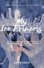 My Ice Princess by KHunter14