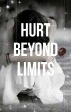 Hurt Beyond Limits by PrabhjotKaur663
