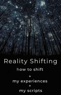 Reality Shifting (How to shift + my shifting experience) cover