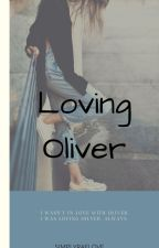 Loving Oliver by SimplyRaeLove