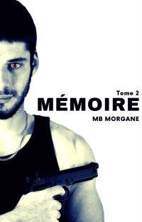 Mémoire T.2 [en cours d'écriture] cover