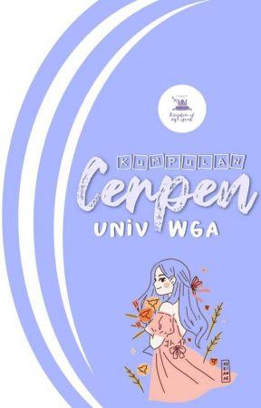 Kumpulan Cerpen Univ WGA by fikaea