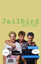 """𝙹𝚊𝚒𝚕𝚋𝚒𝚛𝚍!"" (TW: Green Day 😬) by XXViiper"