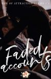 Faded Accounts (Law of Attraction Series # 1) cover