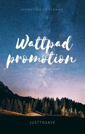 WATTPAD PROMOTION by SomeoneIsaved