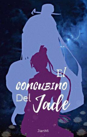 El Concubino Del Jade  by JianMi