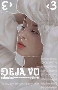 𝐃𝐄𝐉𝐀 𝐕𝐔 ᶜᵒᵇʳᵃ ᵏᵃⁱ cover