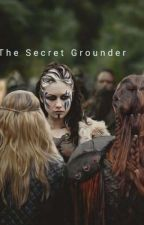 The Secret Grounder by chelsea_reads26