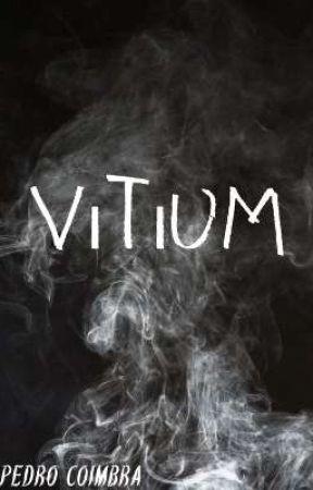 Vitium by pedro_coimbra