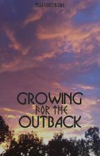 Growing For The Outback (1) by millionthline